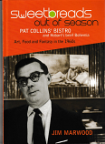 Sweetbreads Out of Season - Pat Collins' Bistro, hardcover