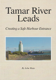 Tamar River Leads - creating a safe harbour entrance