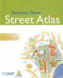 Tasmanian Towns Street Atlas