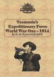 Tasmania's Expeditionary Force World War One - 1914