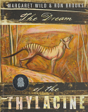 The Dream of the Thylacine