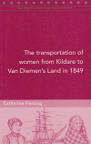 The Transportation of Women from Kildare to Van Diemen's Land in 1849