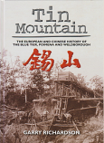 Tin Mountain - The European and Chinese history of The Blue Tier, Poimena & Weldborough