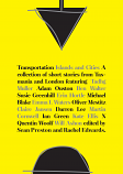 Transportation - Islands and Cities - short stories from Tasmania and London