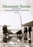 Mountain Stories - Echoes from the Tasmanian High Country Volume 2