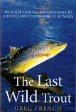 The Last Wild Trout