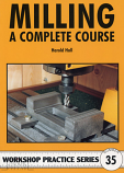 Milling - A Complete Course