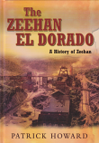 The Zeehan El Dorado - A History of Zeehan hardcover