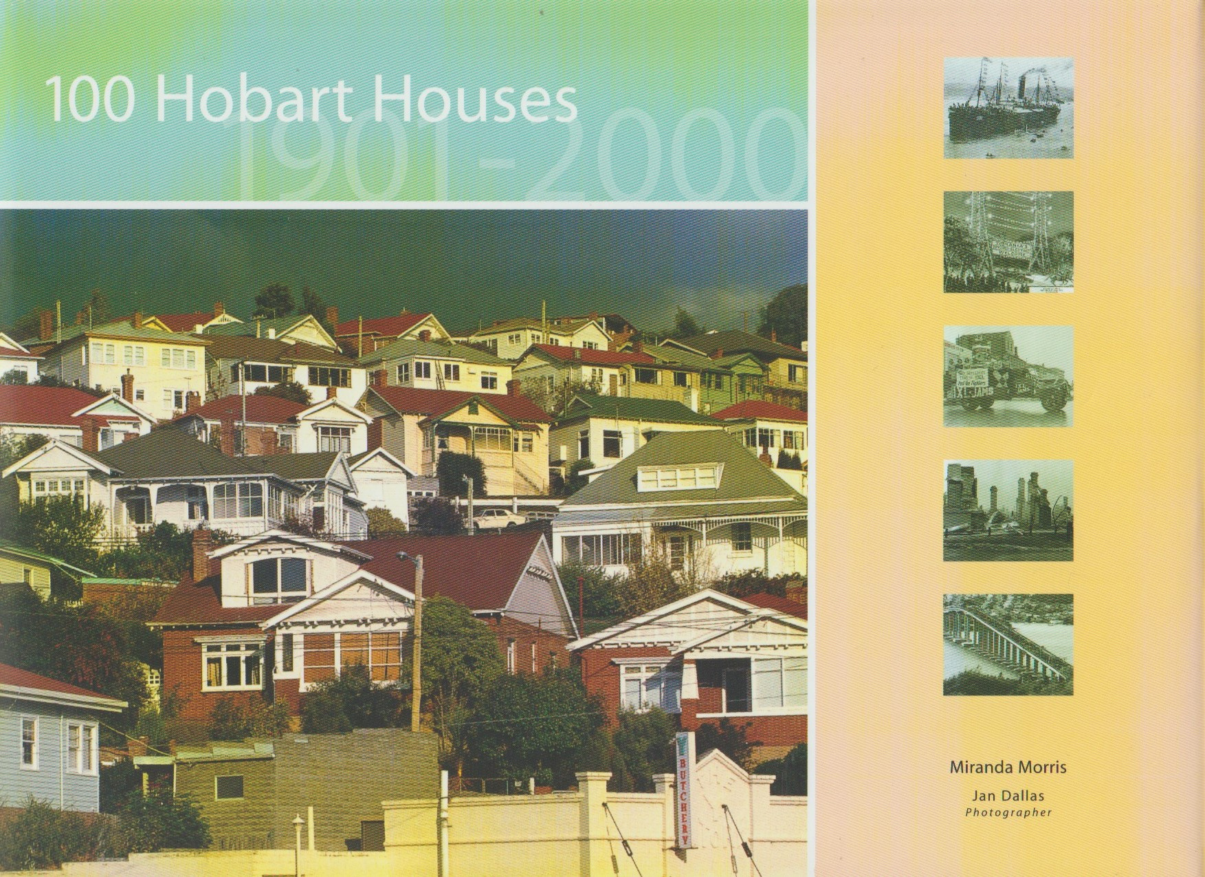 100 Hobart Houses 1901-2000 - softcover