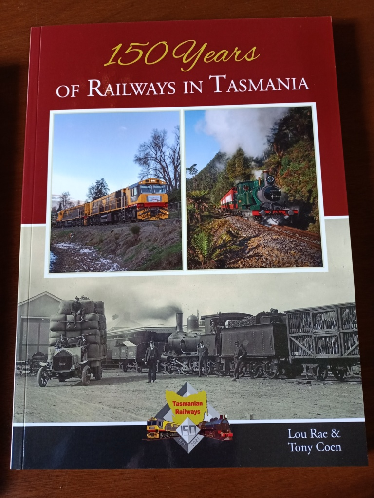 150 Years of Railways in Tasmania - softcover