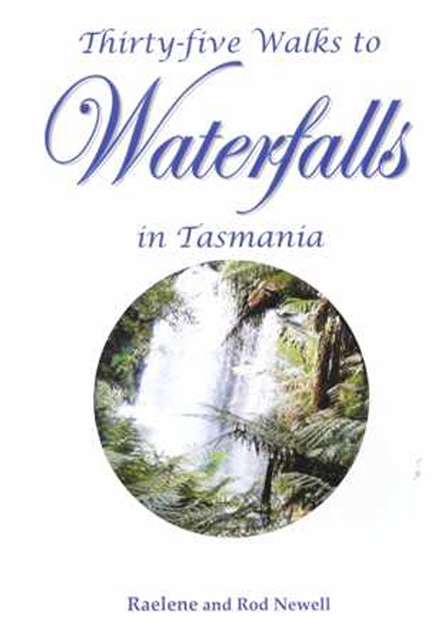 Thirty Five Walks to Waterfalls in Tasmania