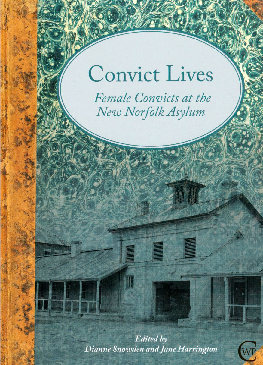 Convict Lives at the New Norfolk Asylum