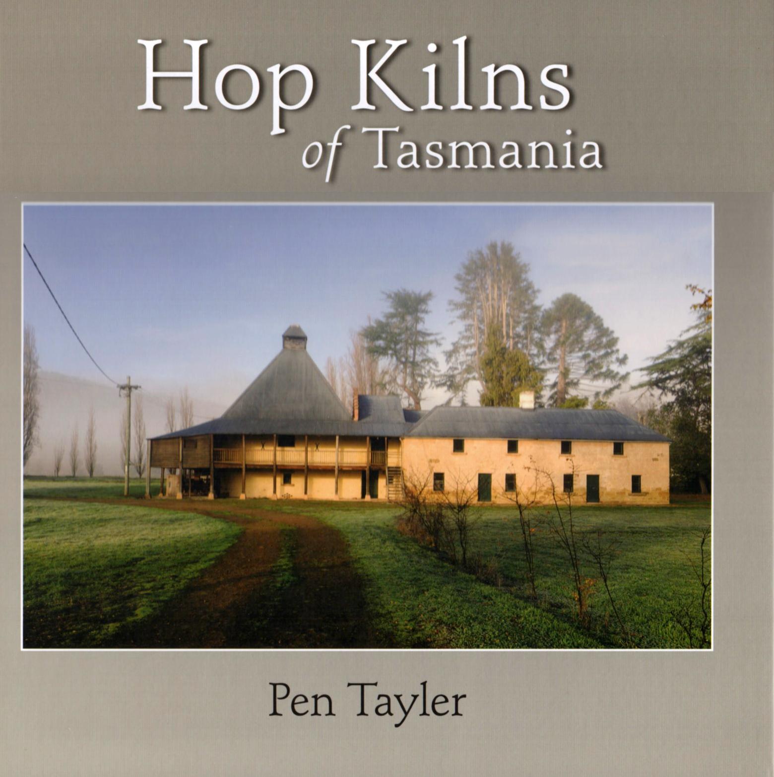Hop Kilns of Tasmania
