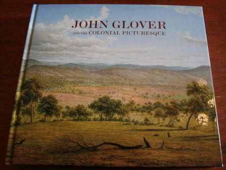 John Glover and the Colonial Picturesque