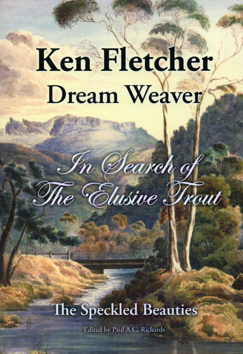 Ken Fletcher Dream Weaver