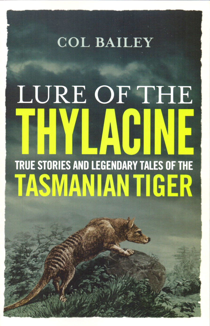 Lure of the Thylacine