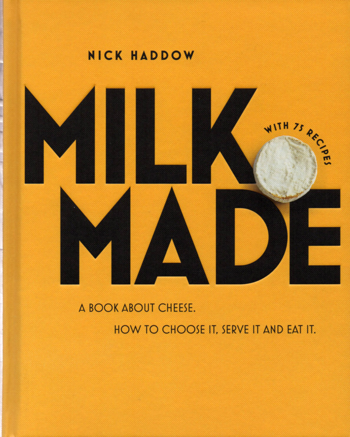 Milk Made - hardcover