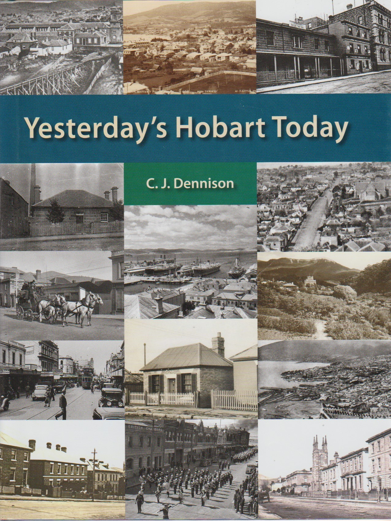 Yesterday's Hobart Today