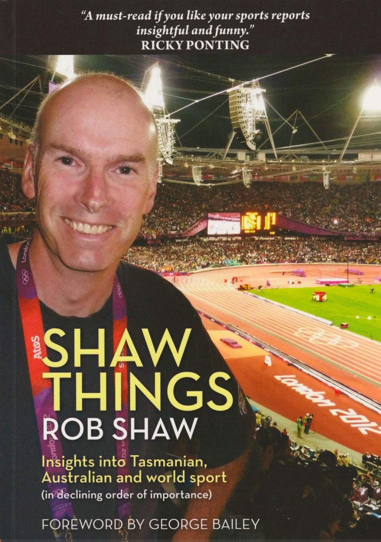 Shaw Things - Insights into Tasmanian, Australian & World Sport