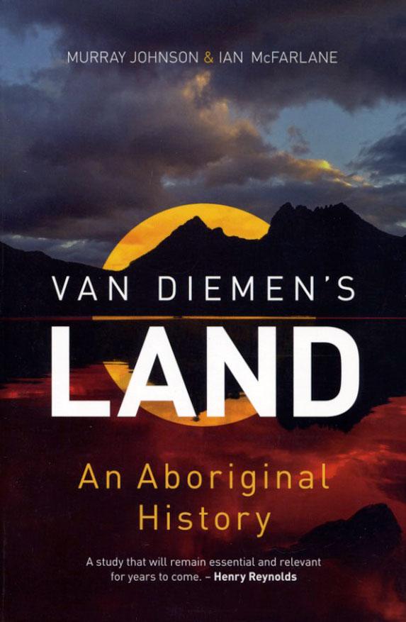 Van Diemen's Land - An Aboriginal History