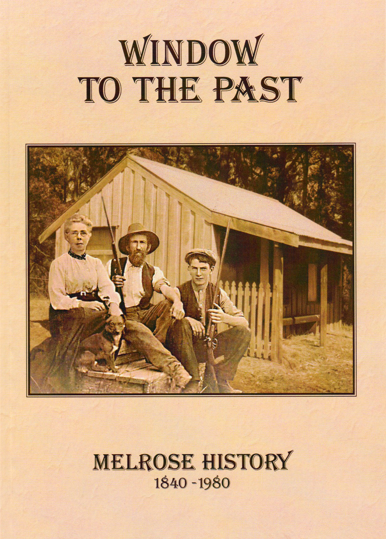 Window to the Past - Melrose History