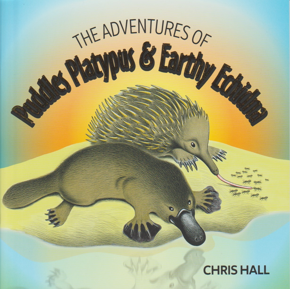 The Adventures of Puddles Platypus & Earthy Echidna