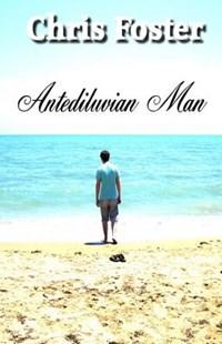 Antediluvian Man - poetry