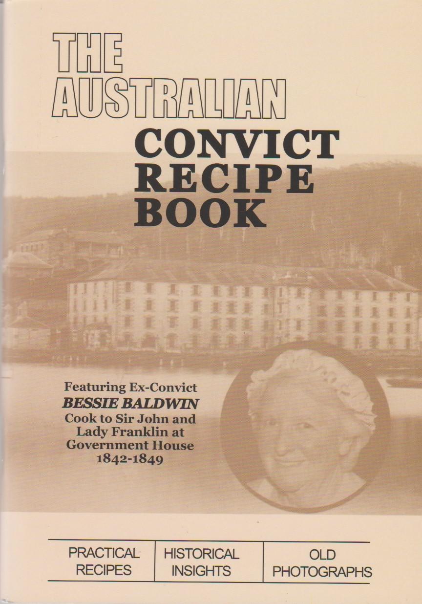The Australian Convict Recipe Book
