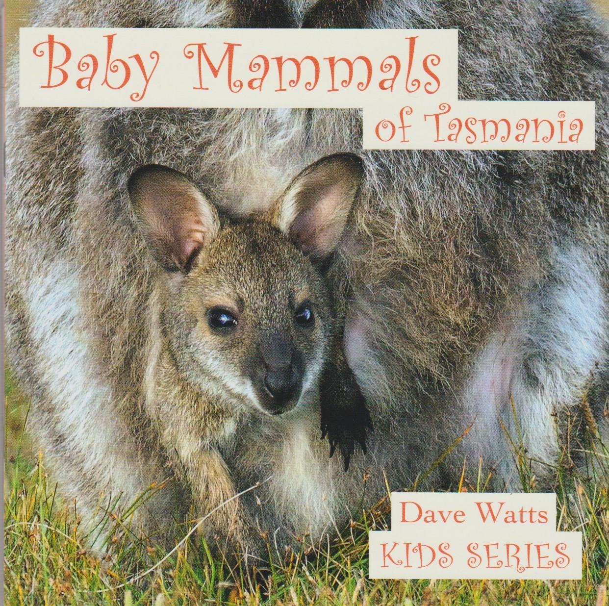 Baby Mammals of Tasmania - Kids Series