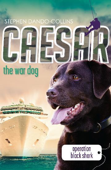 Caesar the War Dog No.5 - Operation Black Shark