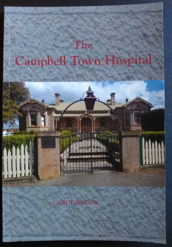 The Campbell Town Hospital