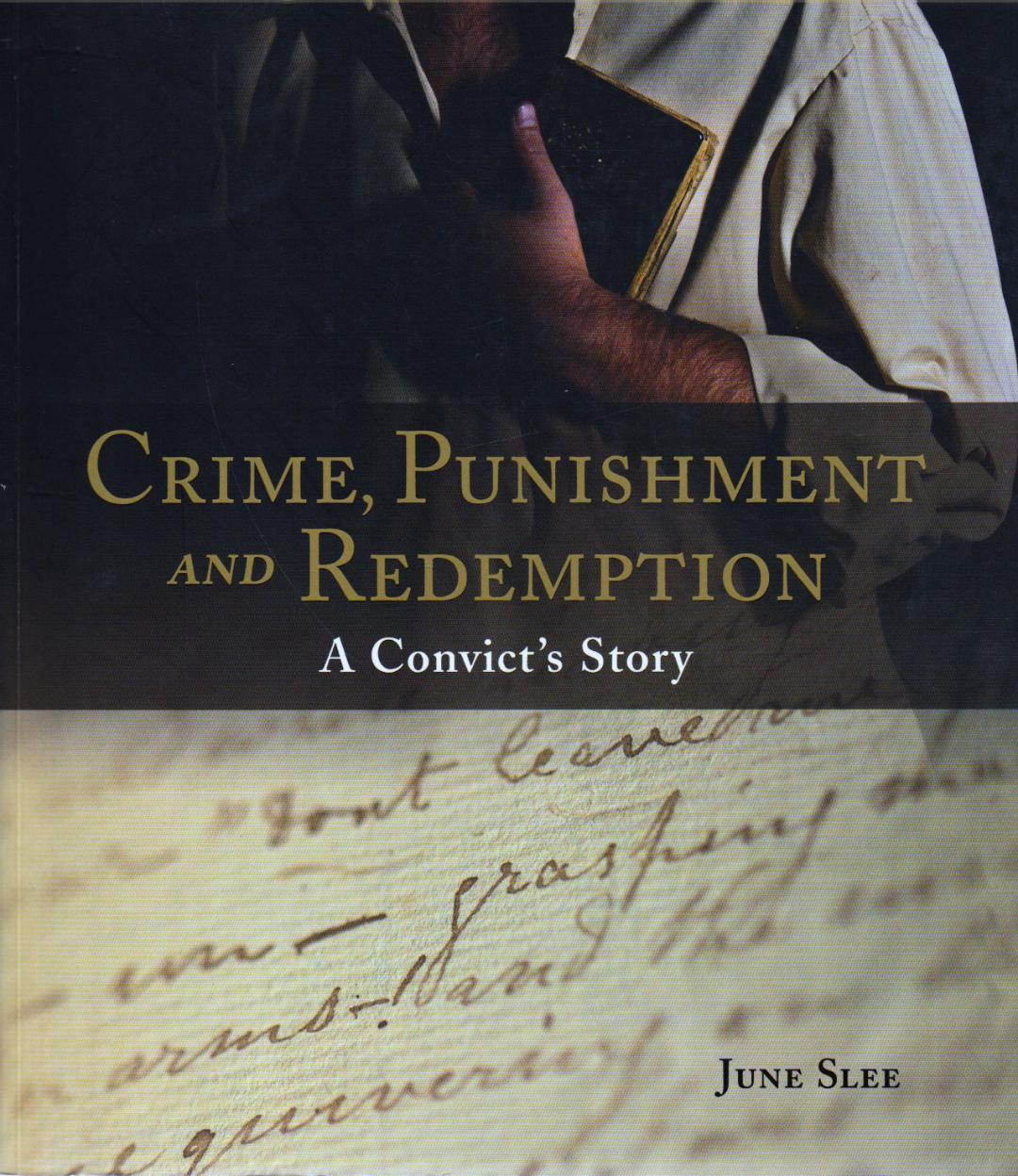 Crime, Punishment and Redemption - A Convict's Story