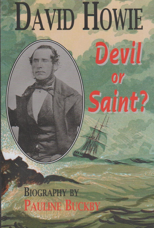 David Howie - Devil or Saint? A biography