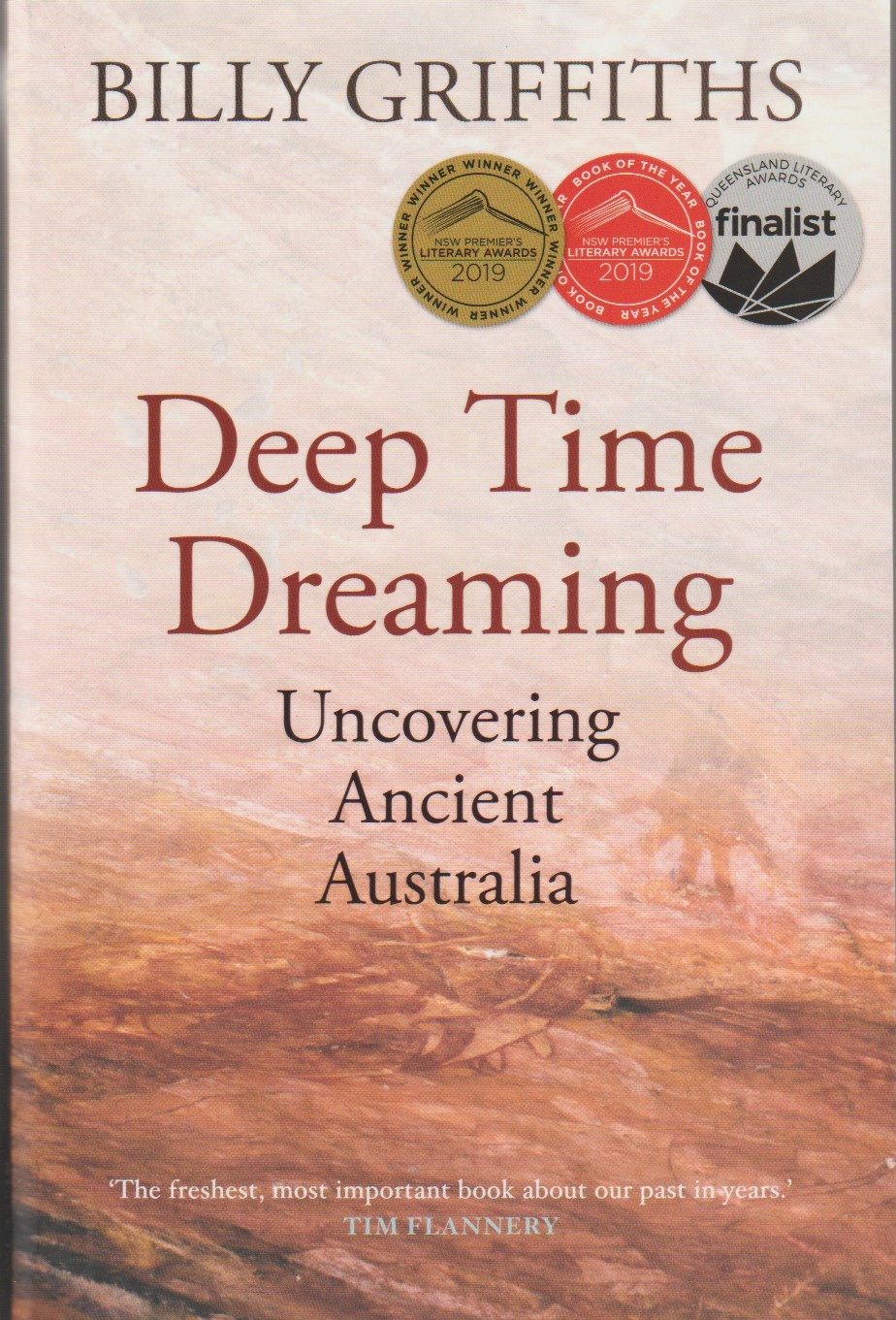 Deep Time Dreaming - Uncovering Ancient Australia