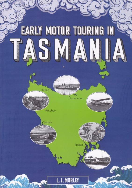 Early Motor Touring in Tasmania