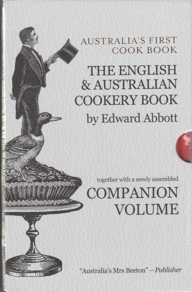 Australia's First Cookbook with Companion Volume