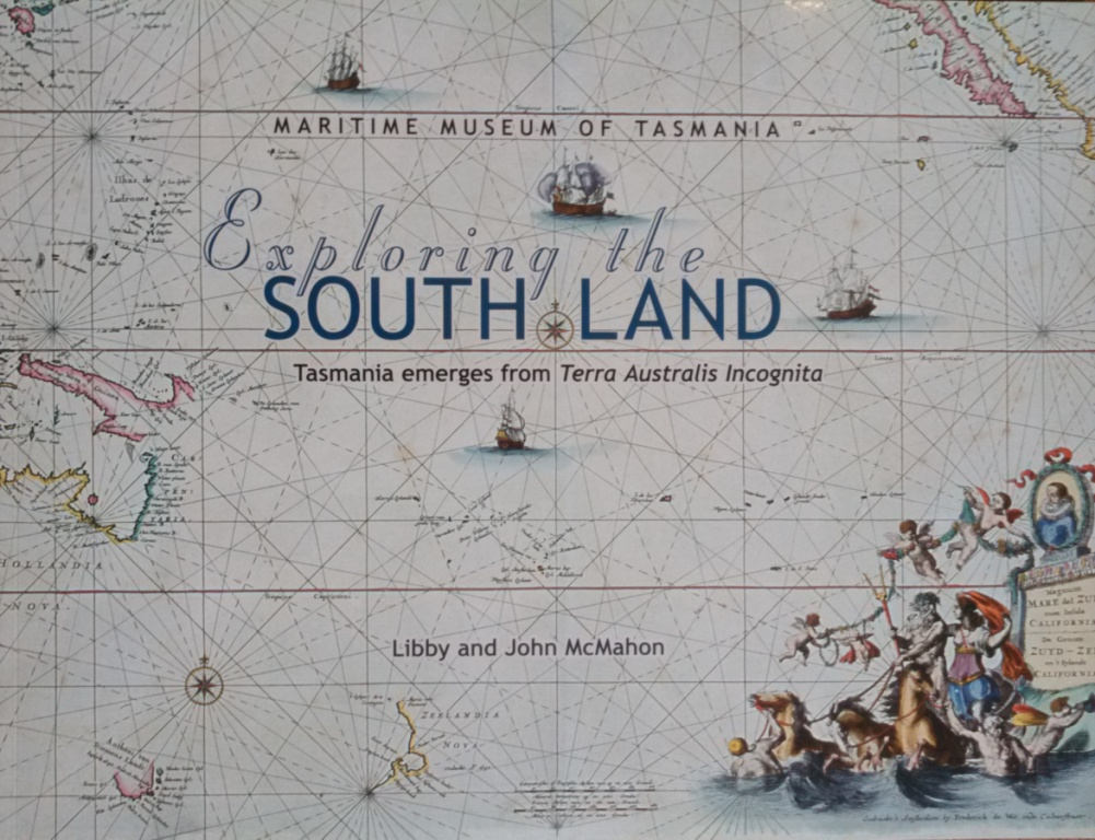 Exploring the South Land - Tasmania emerges from Terra Australis Incognita