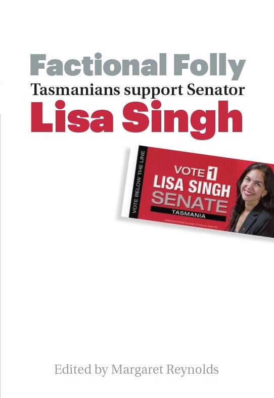 Factional Folly - Tasmanians Support Senator Lisa Singh