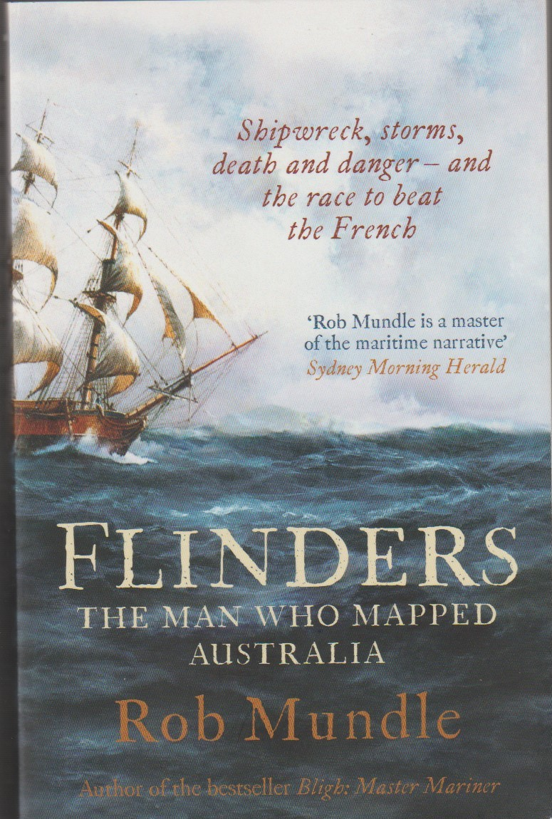 Flinders - The man who mapped Australia