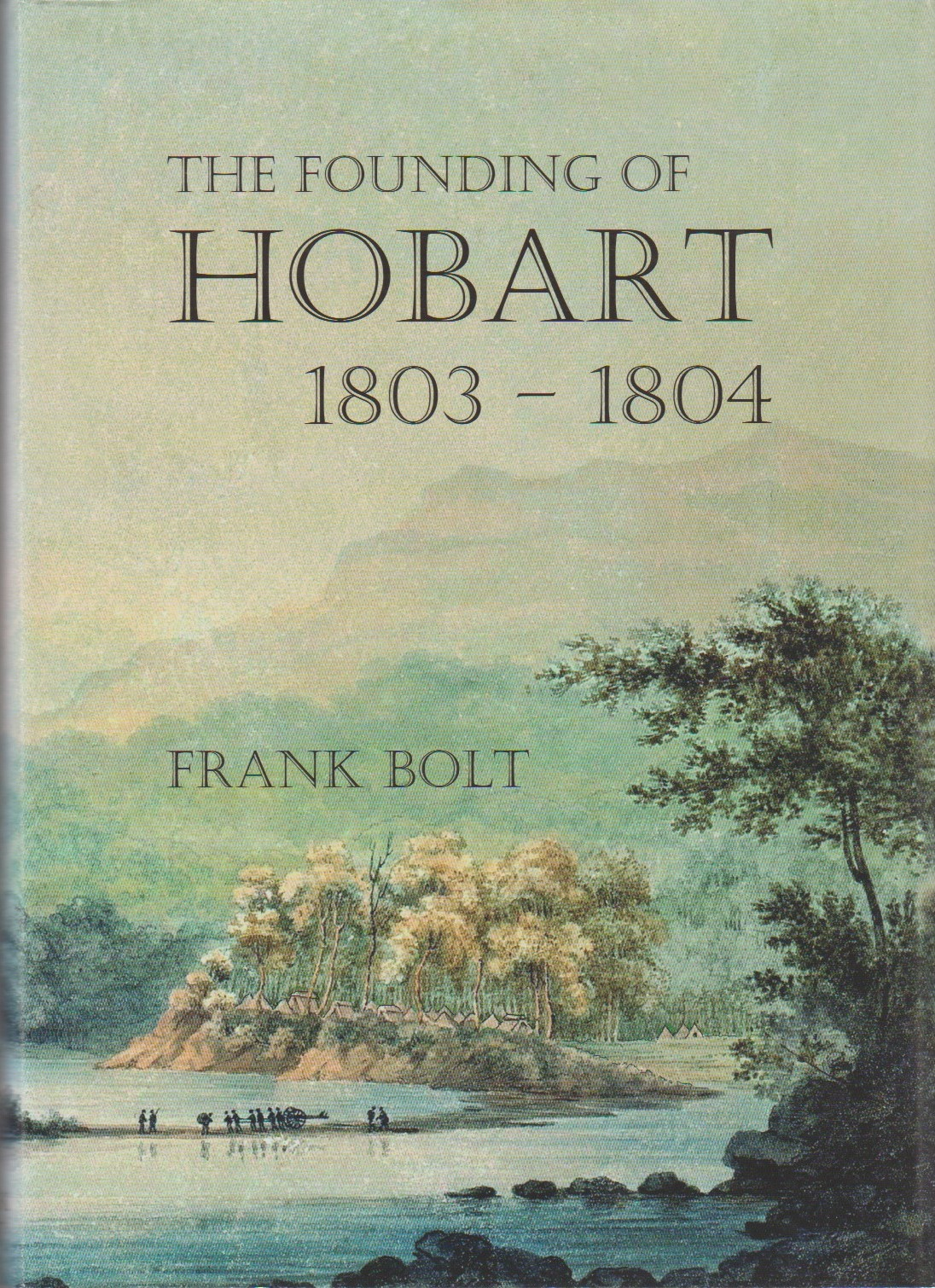 The Founding of Hobart