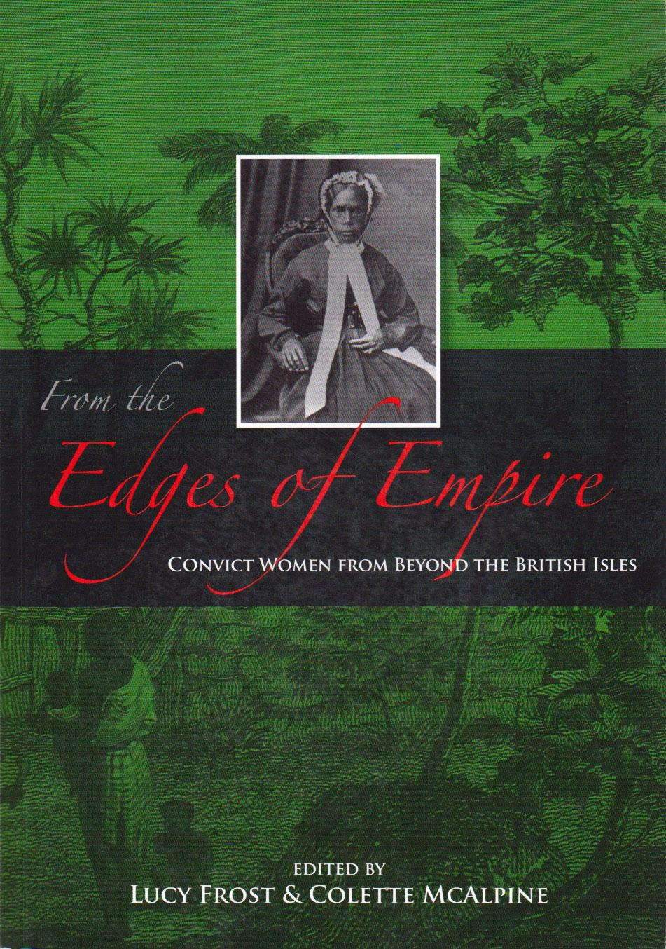 From the Edges of Empire - Convict Women from Beyond the British Isles