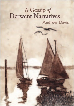 A Gossip of Derwent Narratives - 18 stories