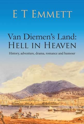Van Diemen's Land - Hell in Heaven