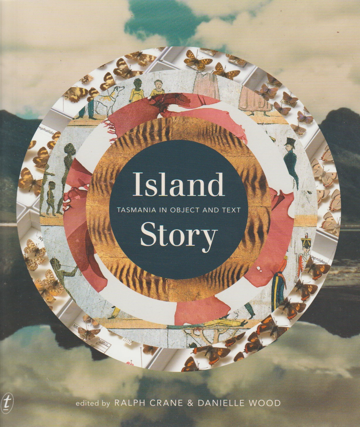 Island Story - Tasmania in Object and Text
