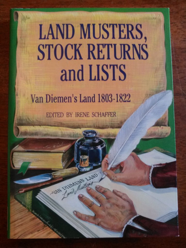 Land Musters, Stock Returns and Lists - Van Diemen's Land 1803-1822, signed