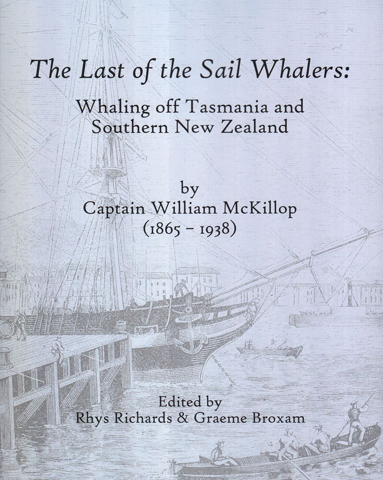 The Last of the Sail Whalers - Whaling off Tasmania and Southern New Zealand