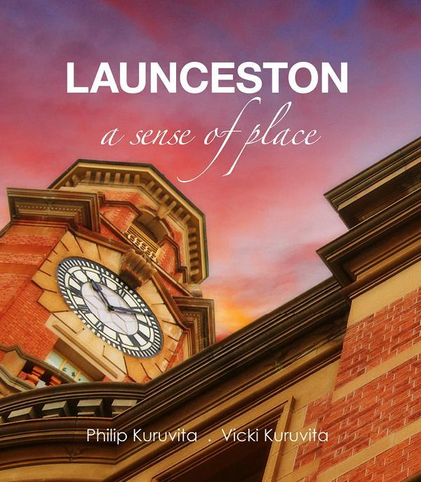 Launceston - A Sense of Place
