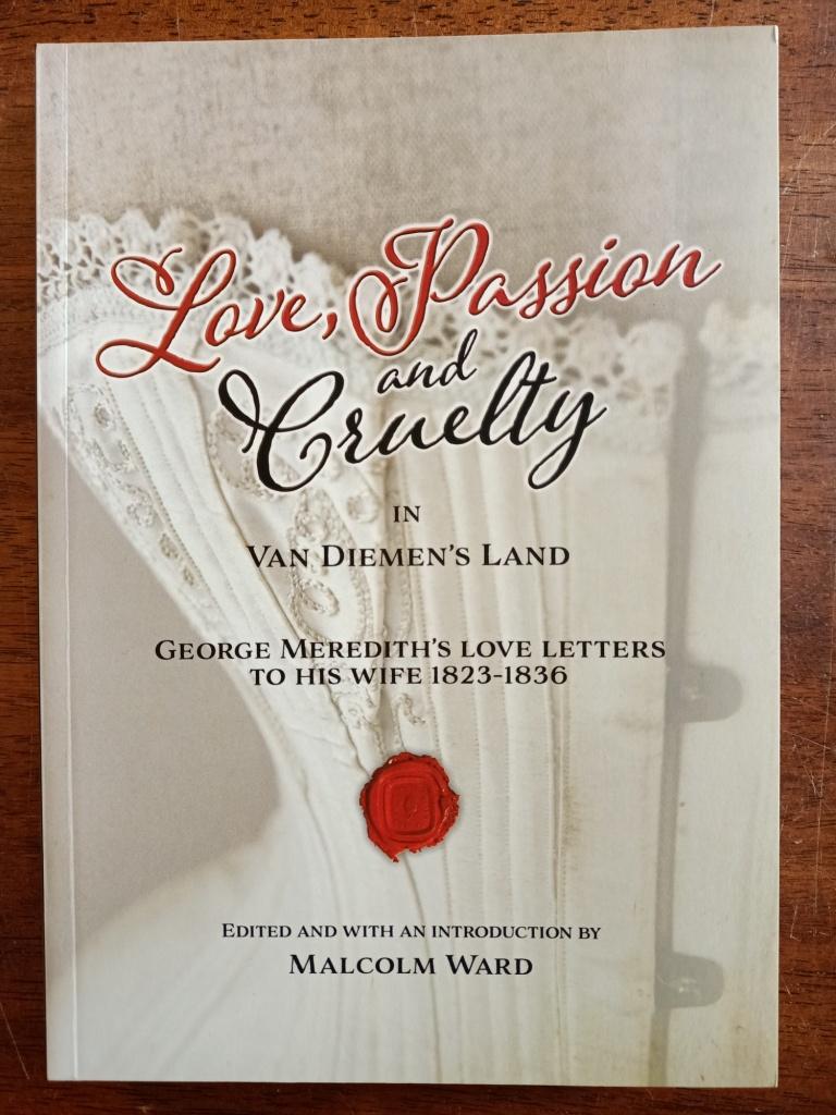 Love, Passion and Cruelty in Van Diemen's Land