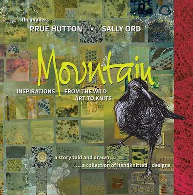 Mountain - Inspirations from the Wild, Art to Knits