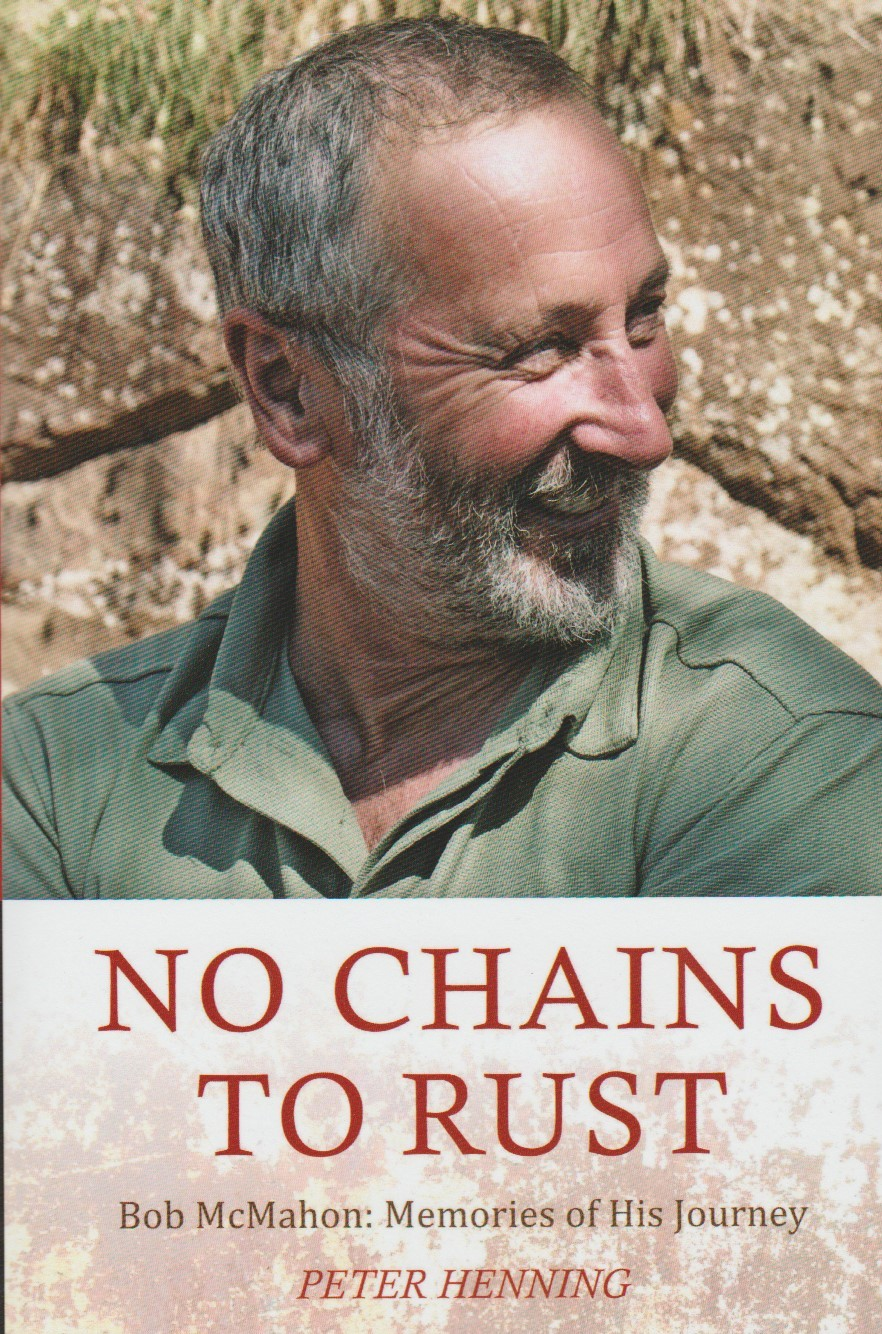 No Chains to Rust - Bob McMahon - softcover